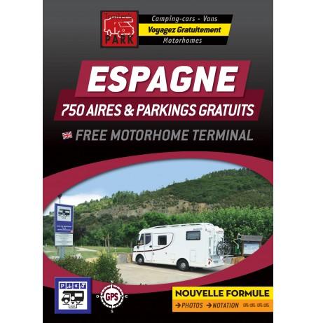 NOUVEAUTÉ !!! GUIDE ESPAGNE - 750 AIRES & PARKINGS GRATUITS