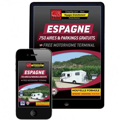 NOUVEAUTÉ !!! GUIDE NUMÉRIQUE ESPAGNE - 750 AIRES & PARKINGS GRATUITS