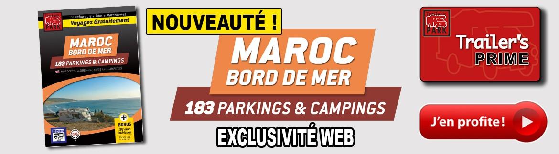 NOUVEAUTÉ ! GUIDE MAROC BORD DE MER - 143 PARKINGS & CAMPINGS - EXCLUSIVITÉ WEB