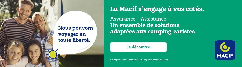 MACIF : ASSURANCE - ASSISTANCE - Un ensemble de solutions adaptées aux camping-caristes !